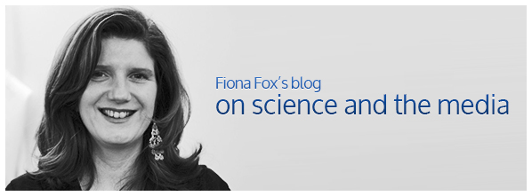 Fiona Fox's blog on science and the media